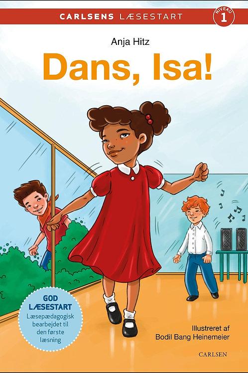Anja Hitz, Carlsens læsestart - Dans, Isa!