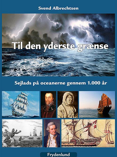 Svend Albrechtsen, Til den yderste grænse