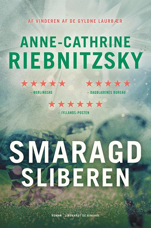 Anne-Cathrine Riebnitzsky, Smaragdsliberen