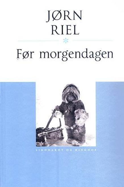 Jørn Riel, Før morgendagen, hb