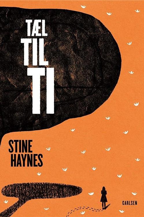 Stine Haynes, Tæl til ti