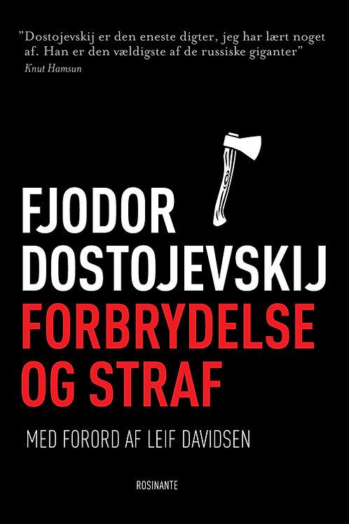 Fjodor Dostojevskij, Forbrydelse og straf