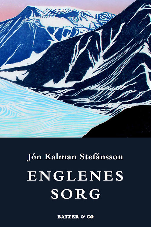 Jón Kalman Stefánsson, Englenes sorg