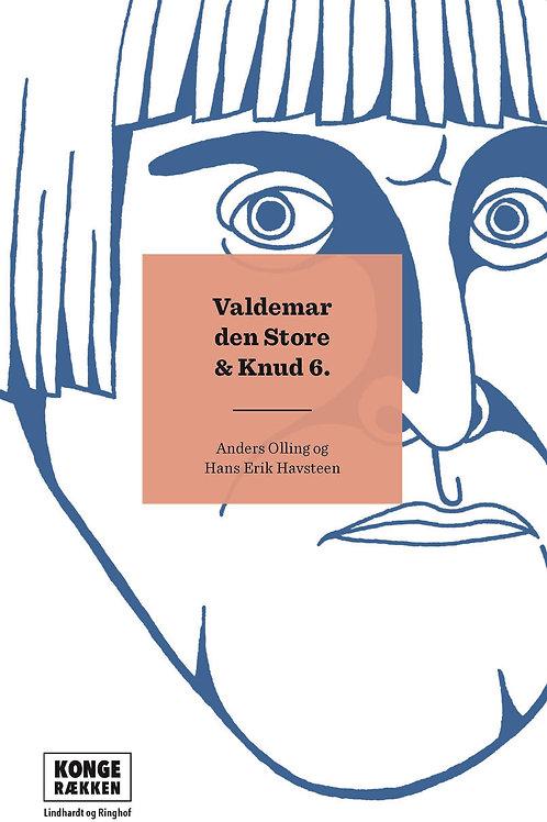 Anders Asbjørn Olling;Hans Erik  Havsteen, Kongerækken: Valdemar Den Store & Knu