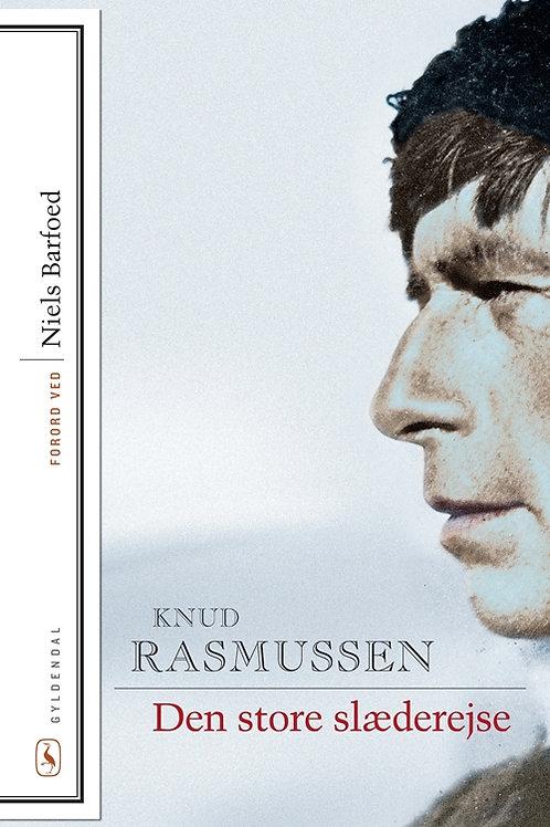 Knud Rasmussen, Den store slæderejse