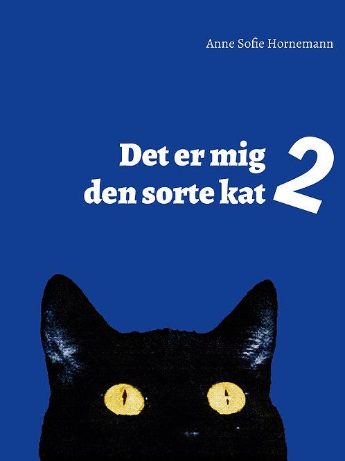 Anne Sofie Hornemann, Det er mig den sorte kat 2