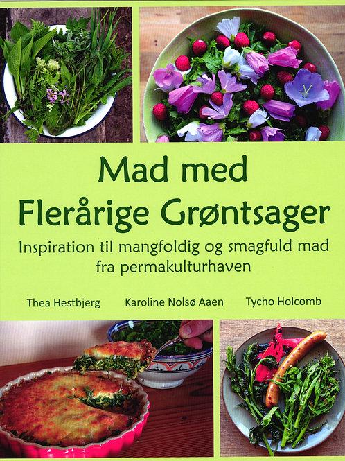 Karoline Nolsø Aaen, Tycho Holcomb, Tycho Holcomb, Mad med Flerårige Grøntsager