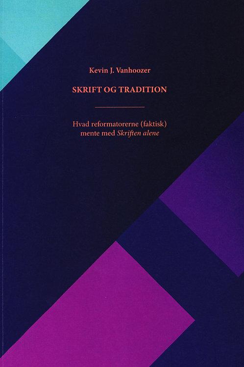 Kevin J. Vanhoozer, Skrift og Tradition