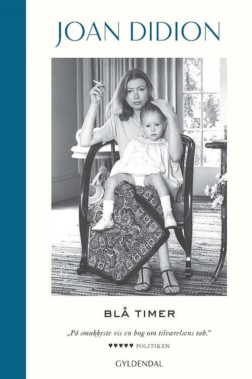 Blå timer, Joan Didion