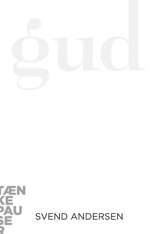 Svend Andersen, Gud