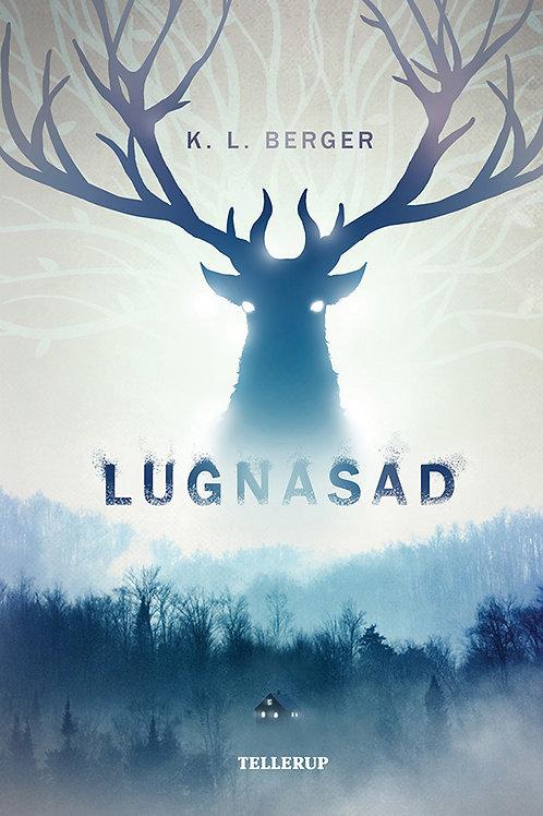 Katja L. Berger, Lugnasad