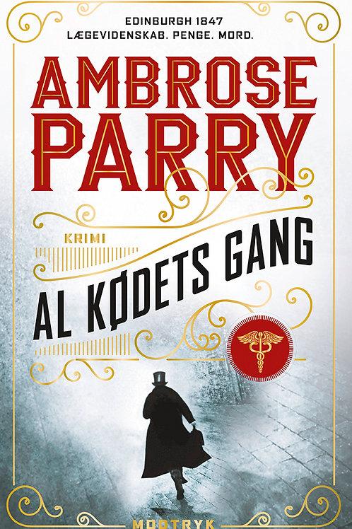 Ambrose Parry, Al kødets gang