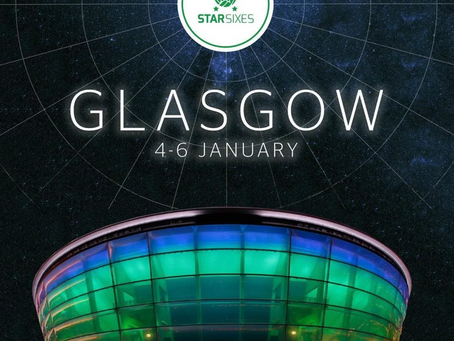 STAR SIXES COMING TO GLASGOW IN 2019