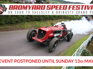 The Bromyard Speed Festival on Tour has moved to 13th May