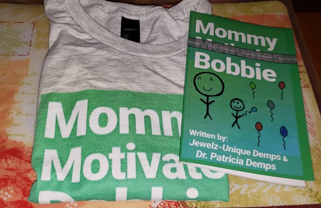 Mommy Motivates Bobbie
