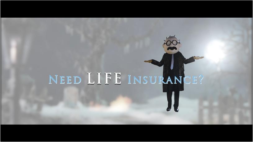 Need LIFE Insurance?