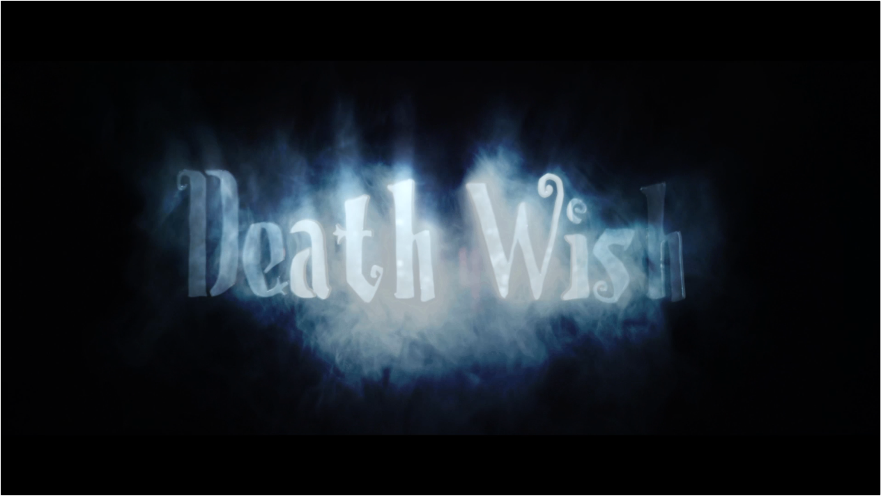 DEATH WISH Opening Title