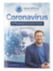 Coronavirus - A Positive Survival Guide