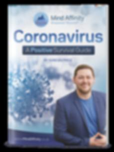 Coronavirus - A Positive Survival Guide