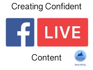 Creating Confident Live Content