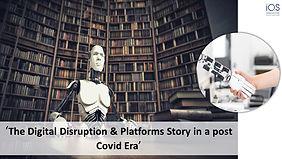 Digital Disruption & Platforms Webinar v