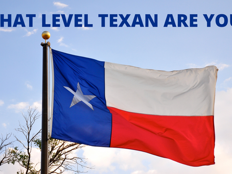There's a Quiz That Will Tell you How Texan you Are