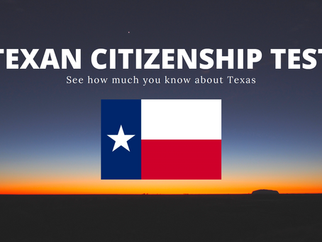 Can You Pass This Texan Citizenship Test?