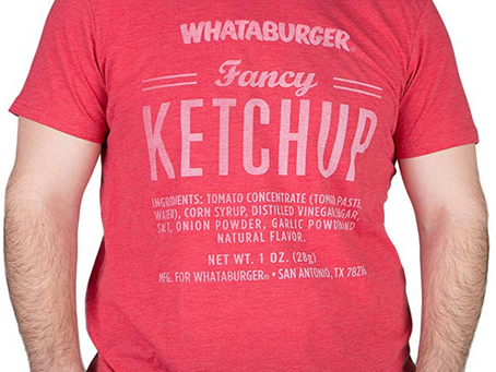 Whataburger Released a Fancy Ketchup Shirt- and Fans are Loving it