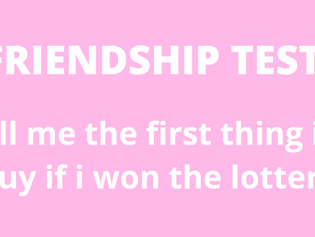 Friendship Test: