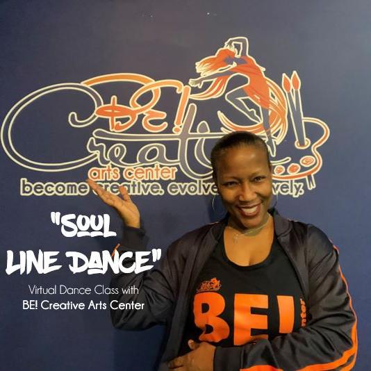"""Soul Line Dance"" Virtual Dance Class with BE! Creative - 08.28.21"