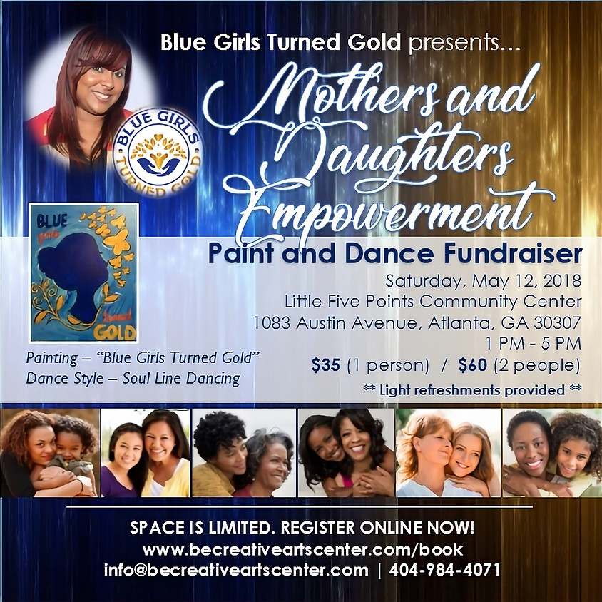 BGTG Mothers and Daughters Empowerment Paint and Dance Fundraiser