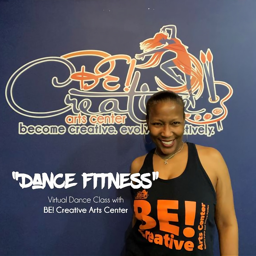 """""""Dance Fitness"""" Dance Class with BE! Creative"""