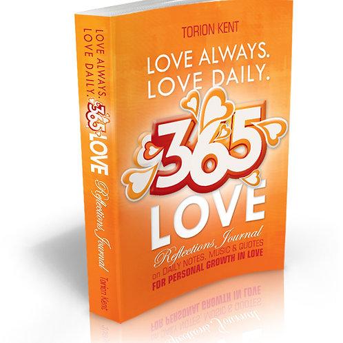 Love Always, Love Daily, 365 Love (Journal)