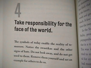 "Excerpt from the book On Tyranny chapter entitled ""Take responsibility for the face of the world."""