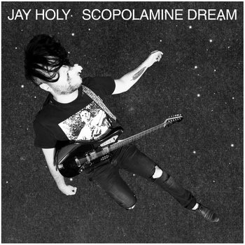 Jay Holy - Scopolamine Dream LP Black Vinyl