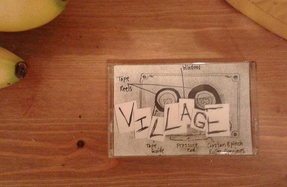 Village - Hand-Dubbed Cassette