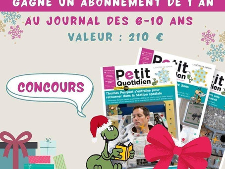 Résultat du concours : 1 an d'abonnement au Petit Quotidien à gagner !