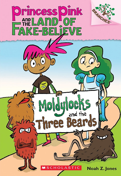 Moldylocks and the Three Beards: A Branches Book #1)