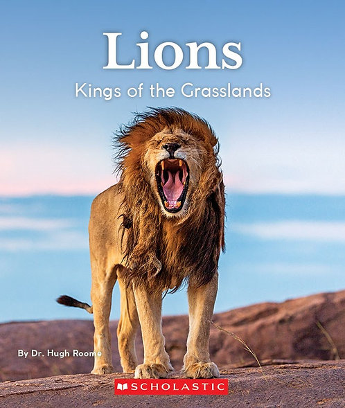 Lions: Kings of the Grasslands (Nature's Children)