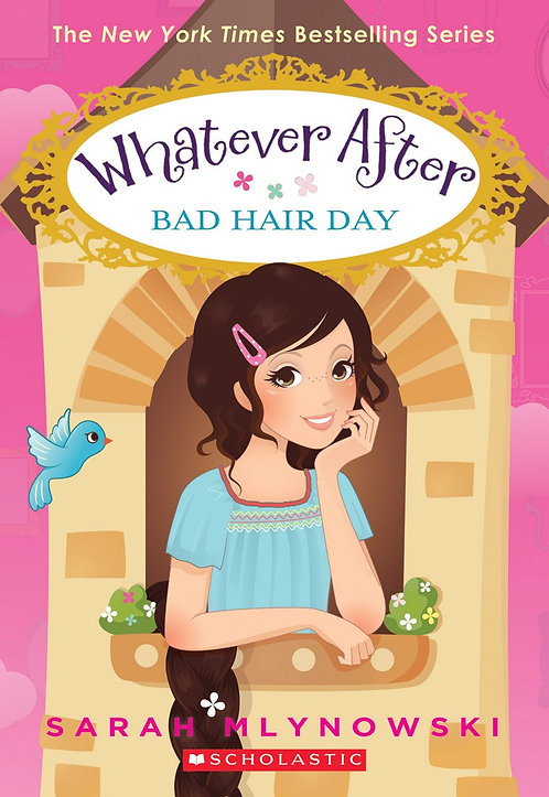 Bad Hair Day (Whatever After #5)