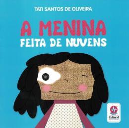 MENINA FEITA DE NUVENS, A