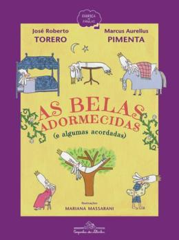 BELAS ADORMECIDAS, AS - (E ALGUMAS ACOR