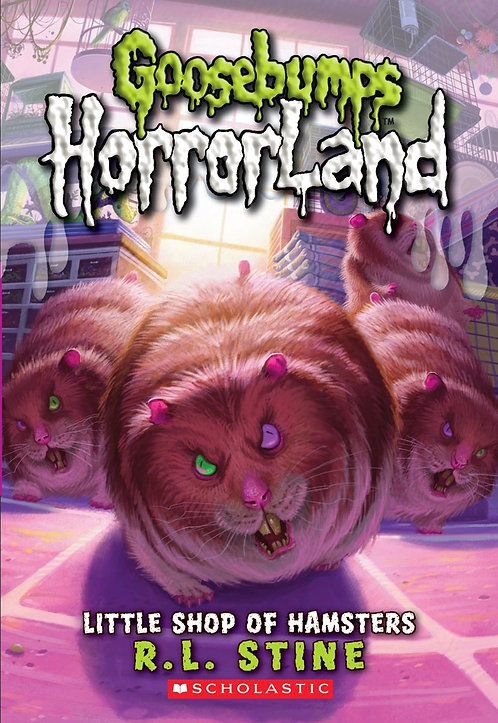 Little Shop of Hamsters (Goosebumps Horrorland #14)
