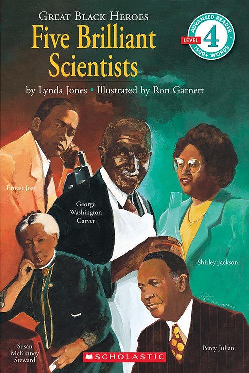 Scholastic Reader Level 4: Great Black Heroes: Five Brilliant Scientists