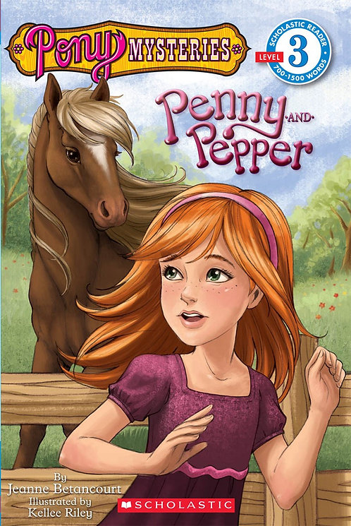 Scholastic Reader Level 3: Pony Mysteries #1: Penny and Pepper