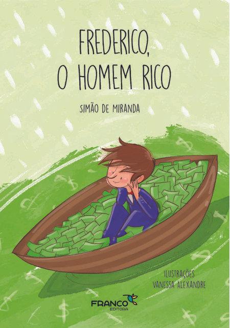 FREDERICO, O HOMEM RICO
