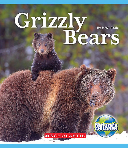 Grizzly Bears (Nature's Children)