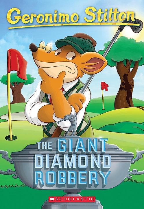 The Giant Diamond Robber (Geronimo Stilton #44)