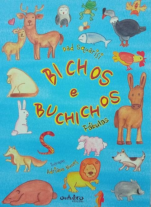 BICHOS E BUCHICHOS - FABULAS