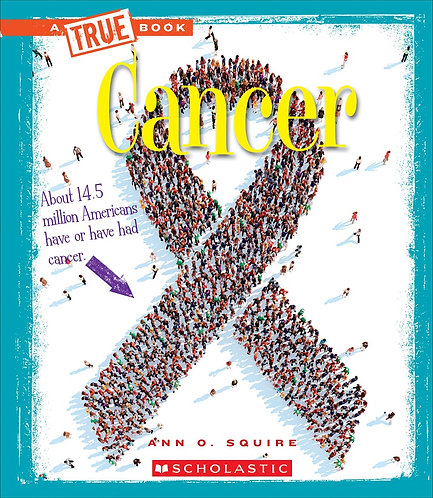 Cancer (A True Book: Health)
